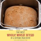 whole wheat bread in the bread machine