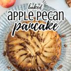 baked apple pecan pancake on a platter