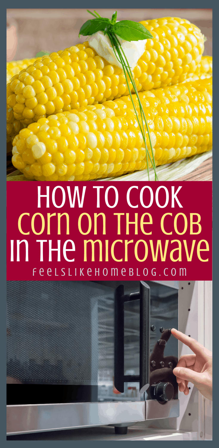 How to Cook Corn on the Cob in the Microwave Without Silks Every Time