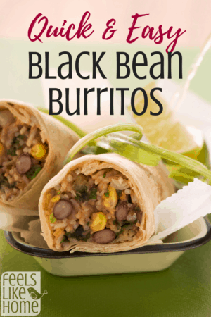 The best vegetarian black bean burritos recipe - These quick and easy wraps have beens, rice, and corn with Mexican spices and make the perfect dinner or lunch. Wrapped in a tortilla. Could be gluten-free and vegan with a few modifications.