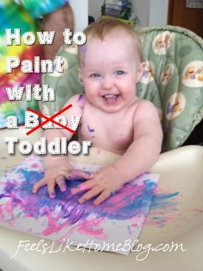 How To Paint With A Toddler Or Allie S First Painting