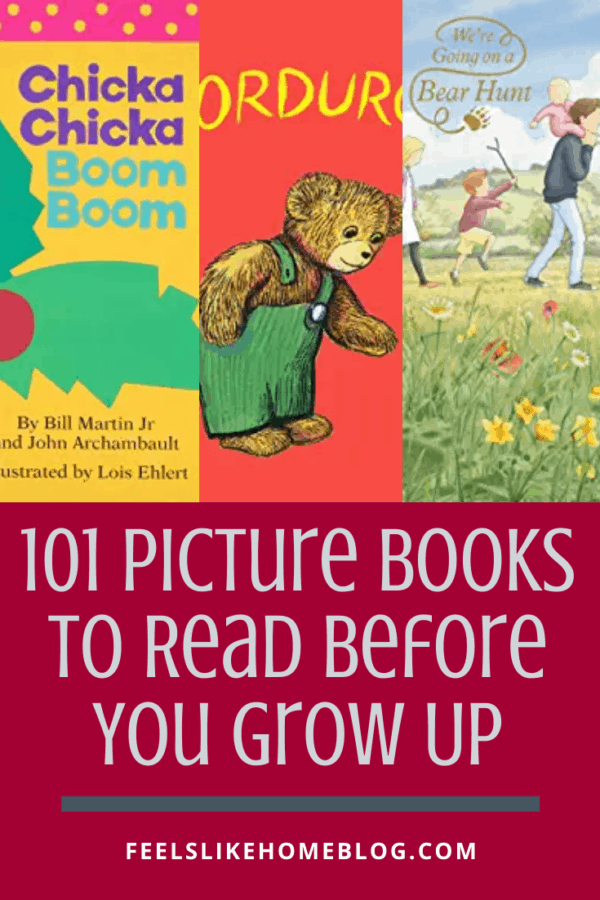 101 Best Picture Books to Read or Hear Before You Grow Up - This is an amazing list of the best children's books of all time! There are fun books, happy books, sad books, and all the other emotions for kids. Lots for boys and for girls. These ideas will keep kids reading and learning for years.