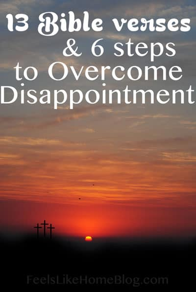 13 Bible Verses to Overcome Disappointment | Feels Like Home™