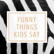 Stuff my 3-Year-Old Says