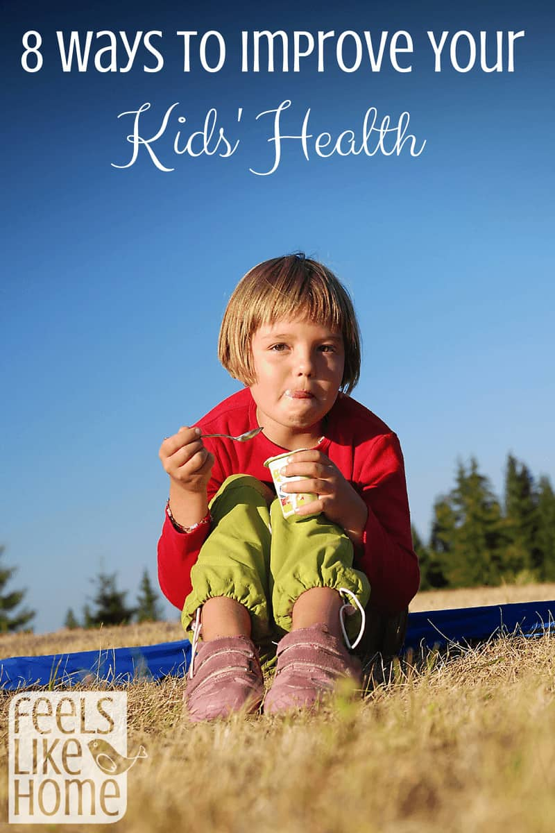 8 ways to improve your kids health