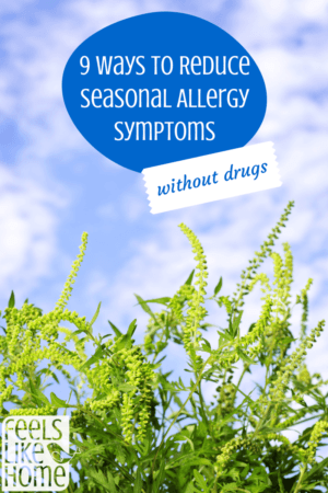 9 natural ways to reduce seasonal allergies