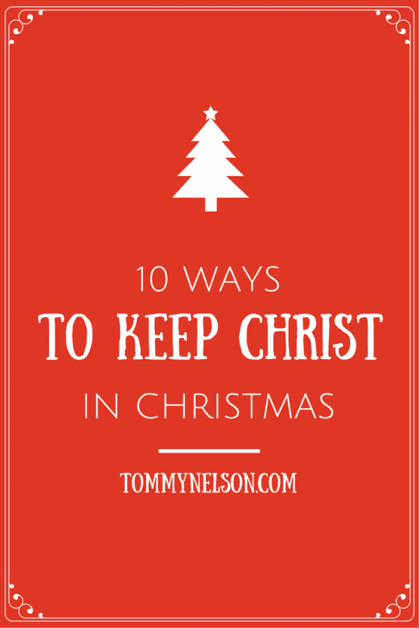 Christ In Christmas.10 Ways To Keep Christ In Christmas Feels Like Home