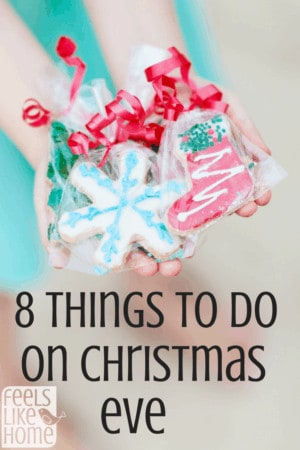 Things to do on Christmas Eve