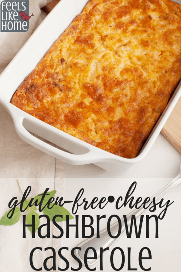 How to make the best cheesy hashbrown cassserole - This simple and easy recipe is perfect for breakfast or brunch, or even for dinner. Gluten-free with a corn flakes topping for a little crunch. Use shredded frozen hash browns for quick prep. Sour cream, onion soup mix, and chicken make this a hearty and complete meal.
