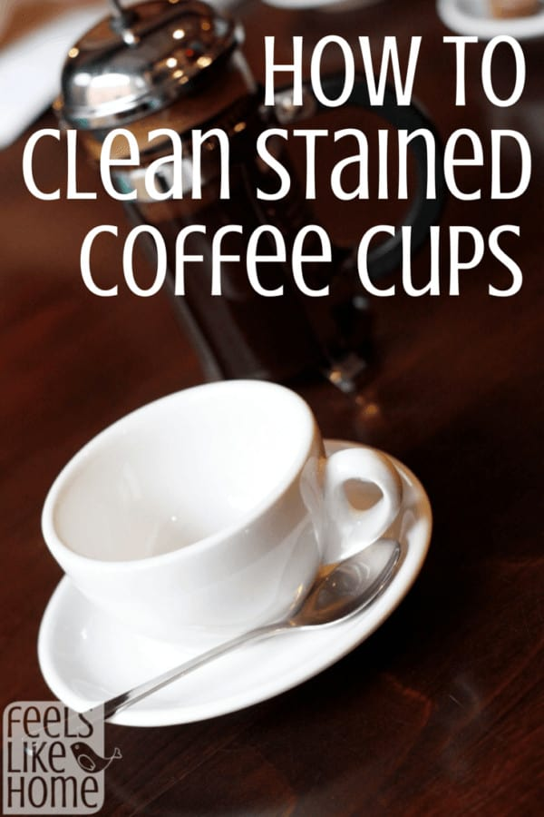 How to clean stained coffee or tea cups - This trick is perfect and simple to remove the stains from your mugs! These tips work every time to get the stain out.