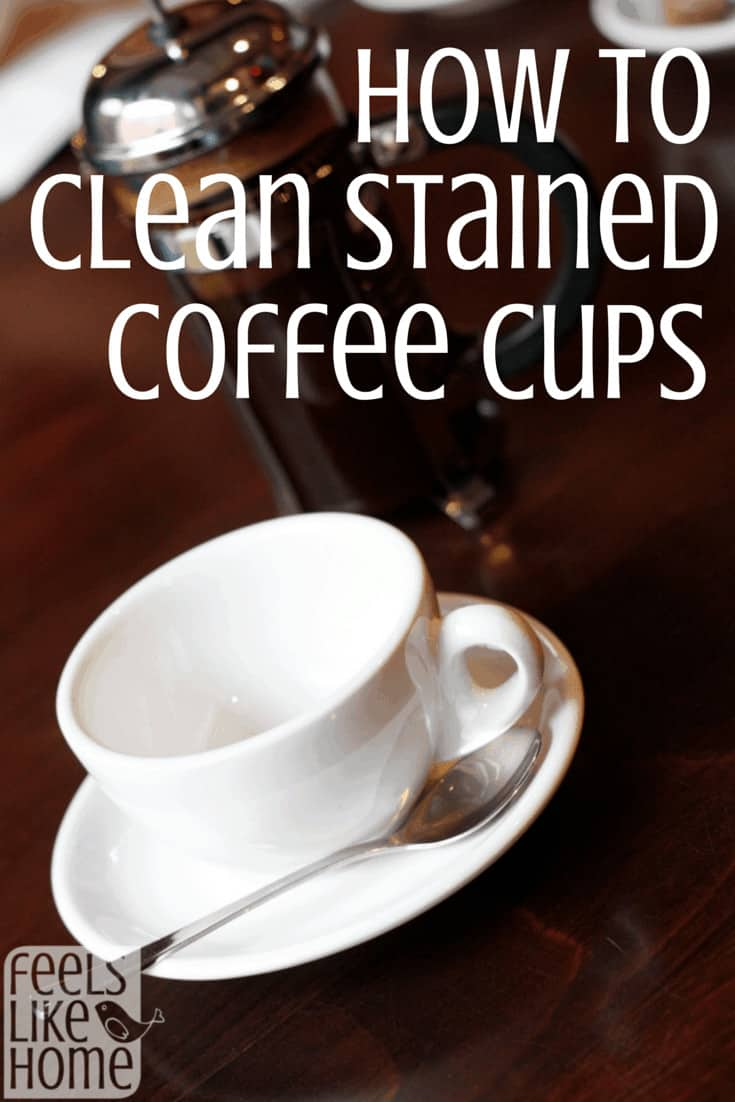 How to clean stained coffee cups