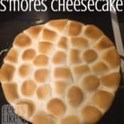 S'mores Cheesecake with Homemade Hot Fudge Sauce