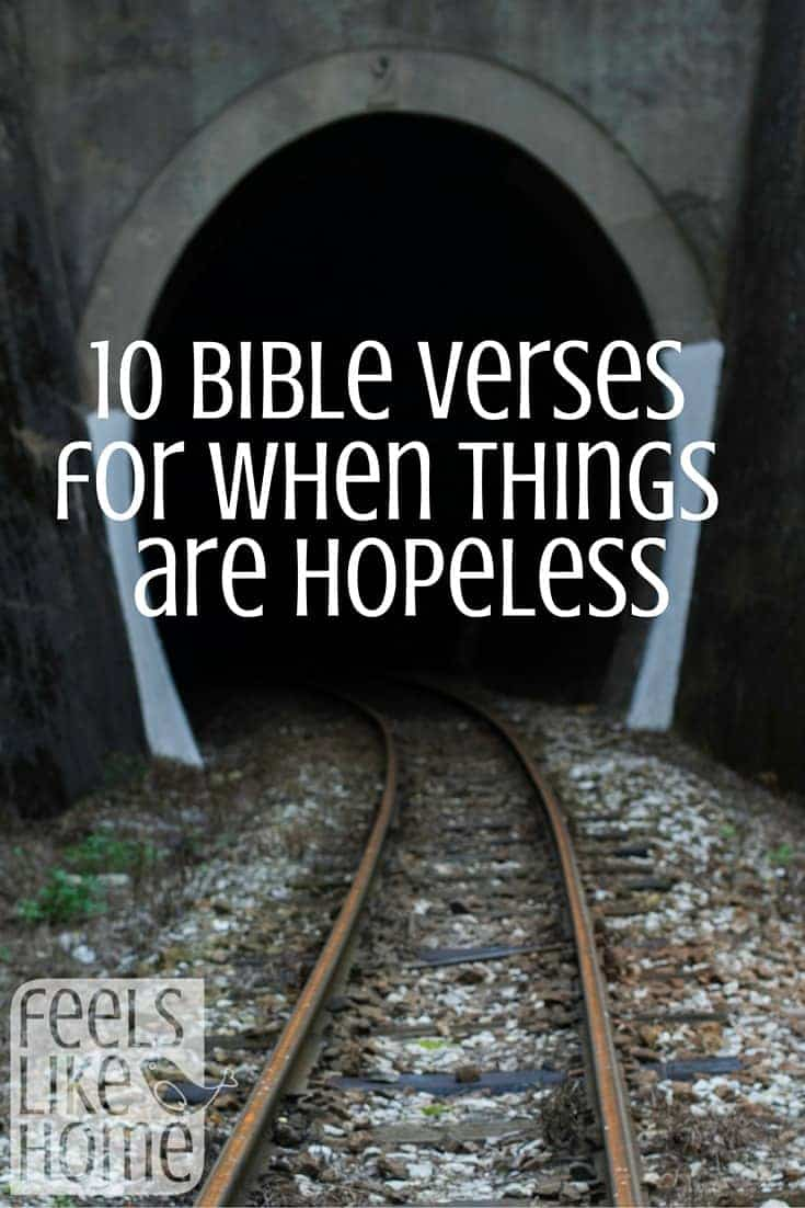10 bible verses for when things are hopeless