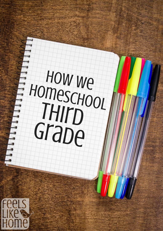 How To Homeschool Third Grade Feels Like Home