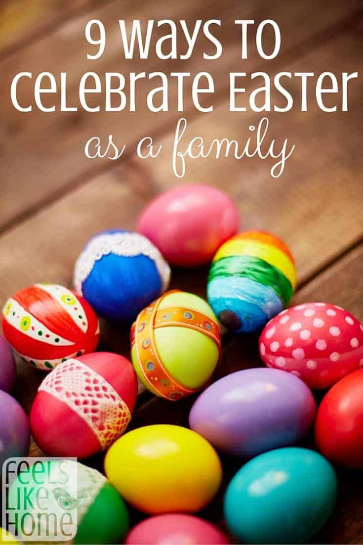 9 ways to celebrate easter as a family