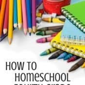 How to Homeschool Fourth Grade – Curriculum Choices for 2016
