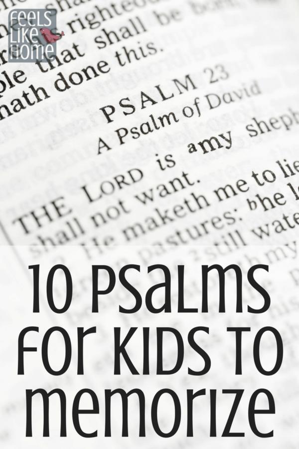10 Psalms for Children to Memorize | Feels Like Home™