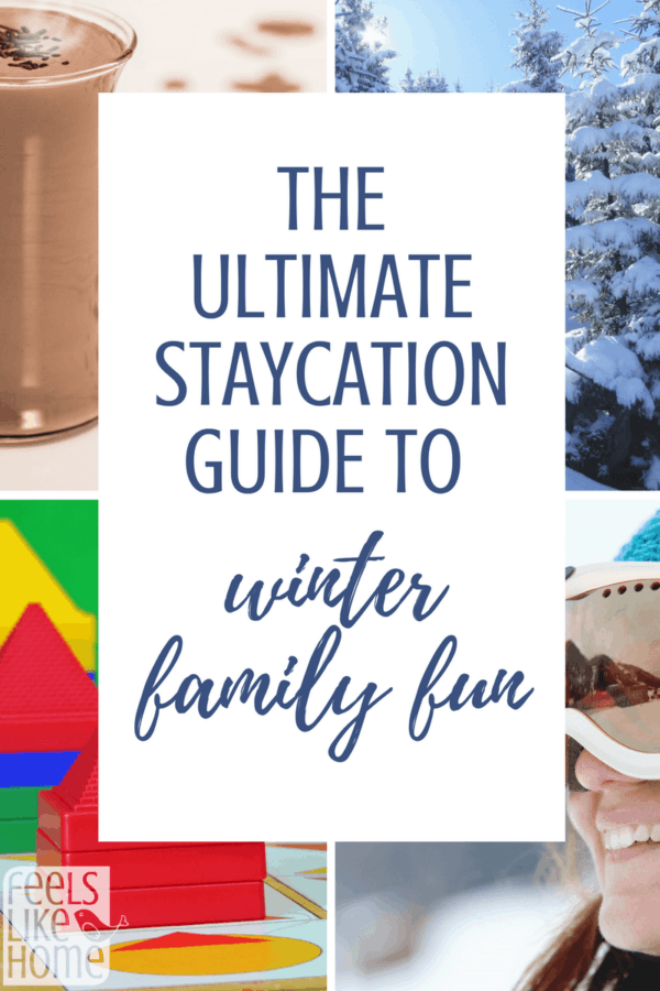 Ultimate staycation guide to winter family fun - Great for kids, teens, families, adults, and couples - Both indoor, at home, and outdoor activities. Good ideas for things to do on a date when it's cold outside. Best cheap ideas for free and pay.