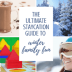 Ultimate staycation guide to winter family fun - Great for kids, teends, families, adults, and couples - Both indoor, at home, and outdoor activities. Good ideas for things to do on a date. Best cheap ideas for free and pay.