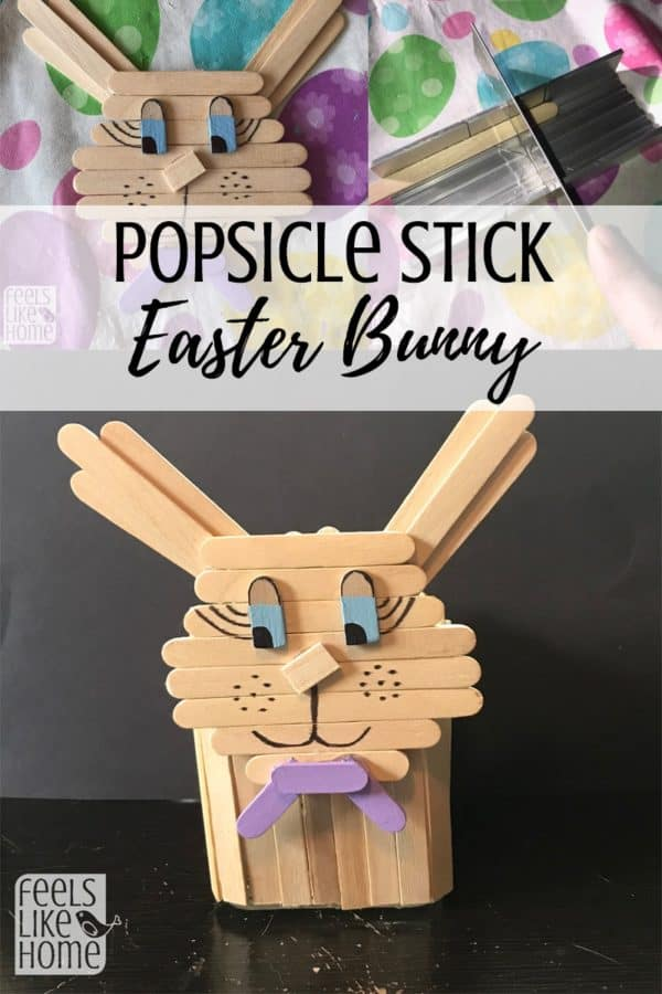 Cute Popsicle Stick Easter Bunny Craft Feels Like Home