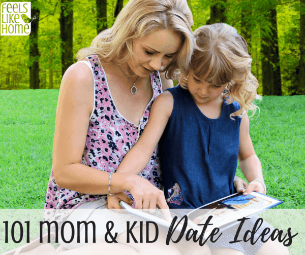 101 mom & daughter or mother and son date ideas for quality one on one time together - Awesome tips for mommy and children to build a strong relationship. Kids need special time with their parents and these fun activities are perfect. Even good for dads!