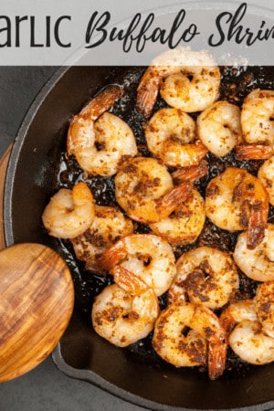 How to make the best garlic buffalo shrimp recipe - This healthy and simple recipe is easy to saute in a in a stir fry skillet or pan on the stove. Keto, paleo, and low carb.