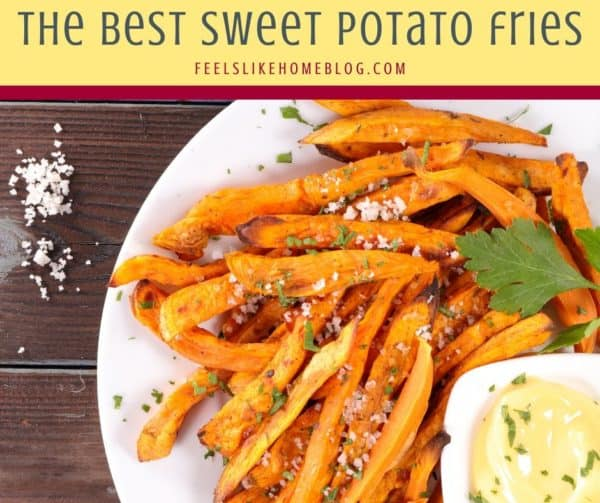 How to make the best healthy oven baked sweet potato french fries - homemade roasted crispy fries are simple, quick, and easy to make. Includes tips for how to cut. Whole 30 and paleo approved.