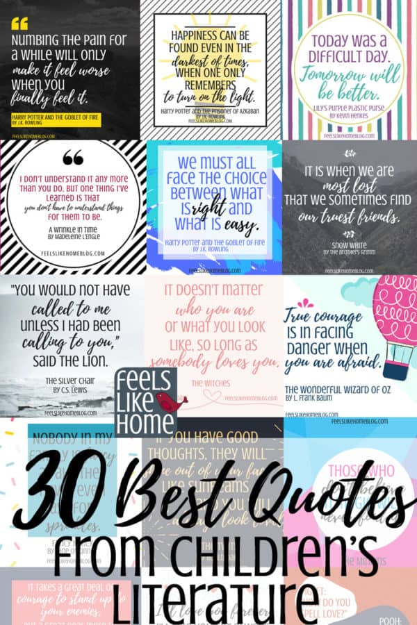 Best inspirational quotes from kids books and children's literature - These famous and not so famous truths are from Roald Dahl, Harry Potter, J.K. Rowling, Winnie the Pooh, A.A. Milne, and many more. Includes free printables. Awesome life lessons for the heart.
