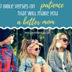 Bible verses on patience that will make you a better Mom - Learn how to be a patient person, learning patience with kids and others is never easy, but these Bible verses from God will help. Remember this scripture to calm yourself and love others. The words of the Lord and Jesus will give you strength. Lots of beautiful encouragement.