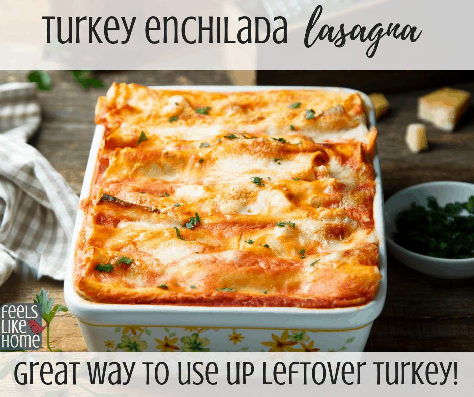 Turkey enchilada lasagna recipe for Thanksgiving leftovers. Mexican casserole.
