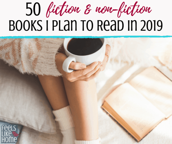 What books to read in 2019 - Great fiction and non-fiction for women and moms. Great inspirational titles for your twenties or thirties or forties or even fifties and beyond. Some bestselling, memoirs, and Christian romance.