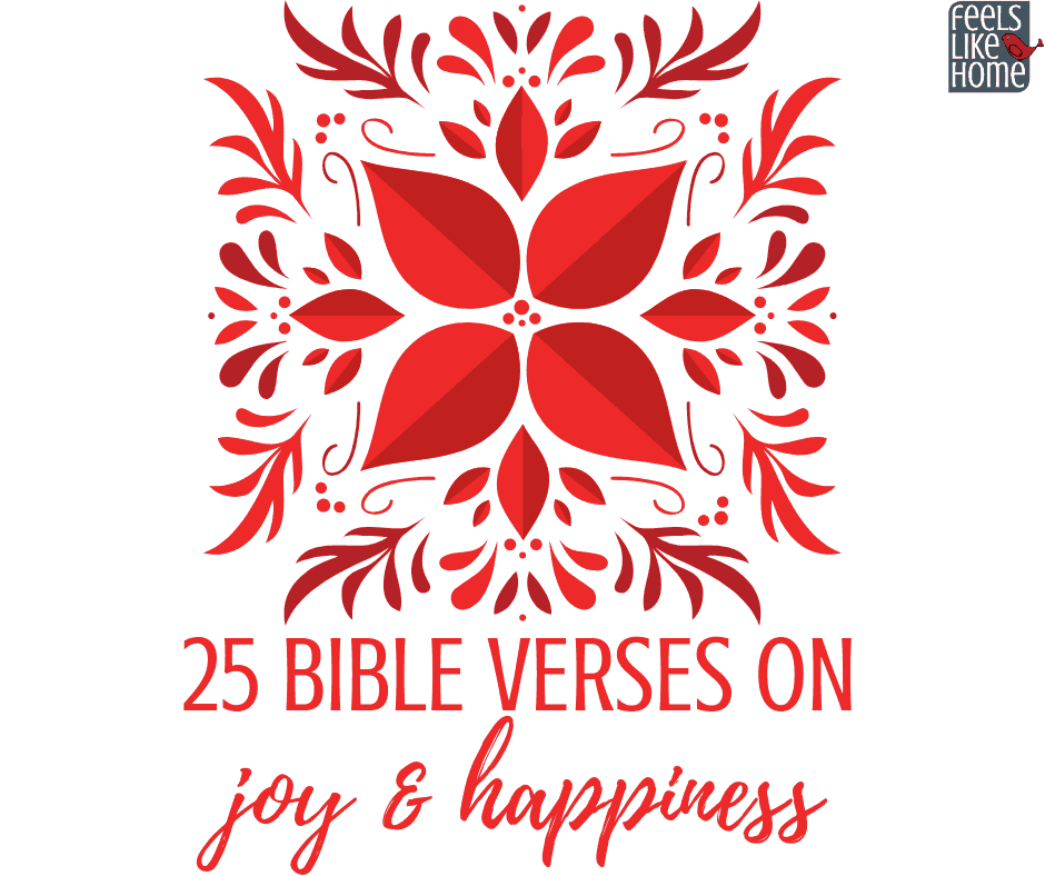 25 Bible verses on joy & happiness. These encouraging scriptures will bring gladness and lasting joy to your life. The words and truths of The Lord God and Jesus Christ will lift you up and give you strength. Beautiful Christian thoughts for my heart.