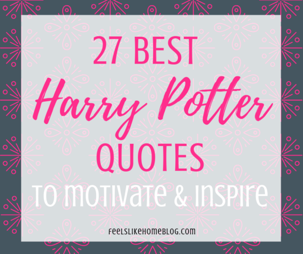 "photo relating to Printable Harry Potter Quotes known as 27 Incredible, Inspiring Harry Potter Estimates Feels Together with Homeâ""¢"