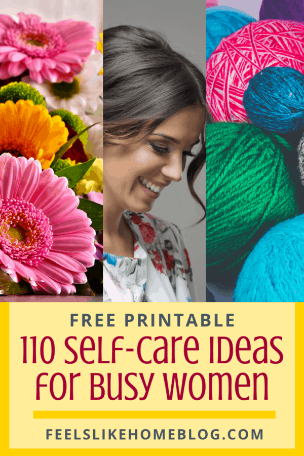 110 awesome, creative, DIY self care ideas for busy women especially moms - It is not easy to love yourself, but it is essential. Simple and easy activities that anyone can do. Challenges and things to do for kids, teens, and adults, and even for men. Helps with physical, mental, and emotional health as it fights depression, anxiety, and stress. Great inspiration and encouragement to feel better. Christian themes and suggestions.