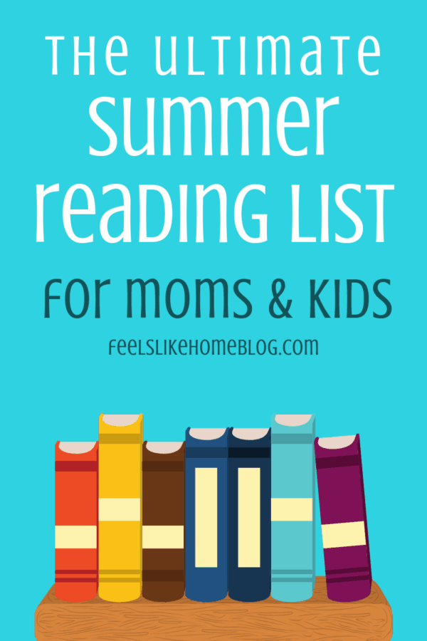 The ultimate summer reading list for moms & kids - Great books for women, teens, adults, and kids in kindergarten or elementary through high school. Some of these books have movies to go with them. Great for 2019 beach reads, vacation, or any time. Some have Christian themes and some don't. Historical fiction, novels, and non-fiction even Harry Potter and other classic children's literature.