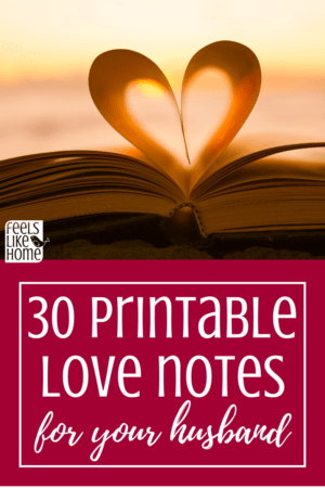 Sweet, simple, romantic love notes to print and leave for your husband. Could be used as texts or letters to strengthen your marriage. Easy printable ideas and messages for encouragement of my man. Short DIY messages to encourage feelings of admiration and love. Great things to do for birthdays and anniversaries.