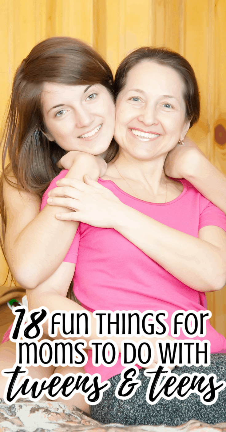 18 Fun Things to Do with Tweens & Teens Who Don\'t Want to Hang Out with their Parents