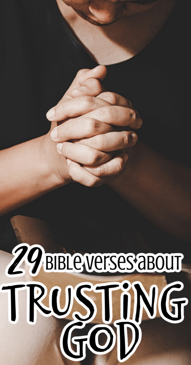 29 Bible Verses About Trusting God